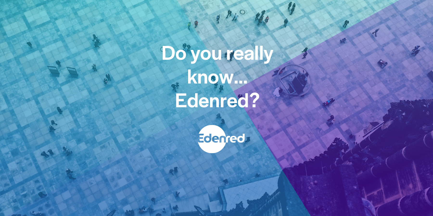 Do you really know… Edenred   October Europe